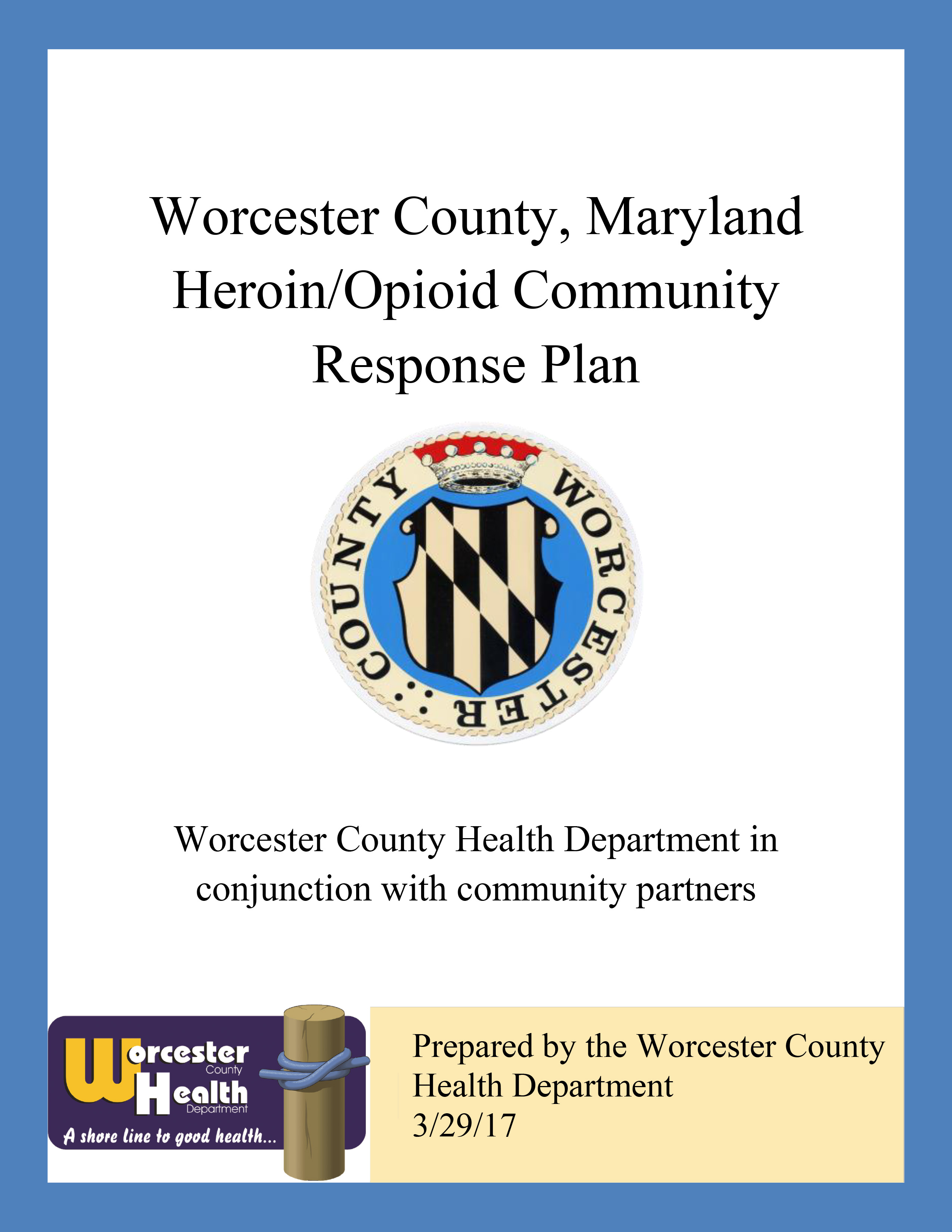 Worcester county health department opioid response plan aiddatafo Images